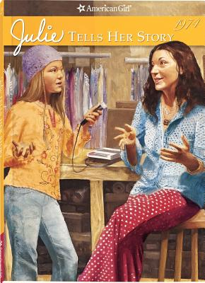 Image for Julie Tells Her Story (American Girls Collection)