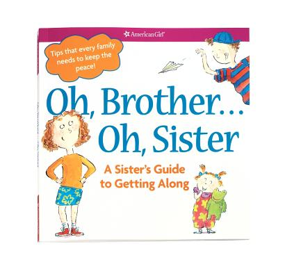 Image for Oh, Brother... Oh, Sister (American Girl)