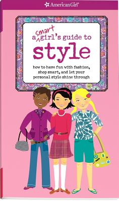 Image for A Smart Girl's Guide to Style (Smart Girl's Guides)