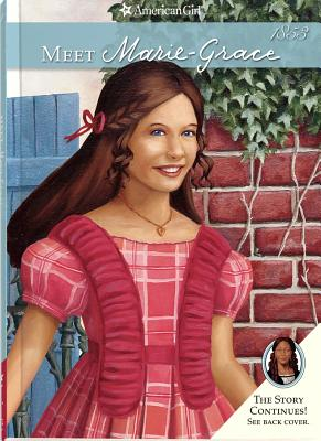 Image for Meet Marie-Grace (American Girl) (American Girls Collection)