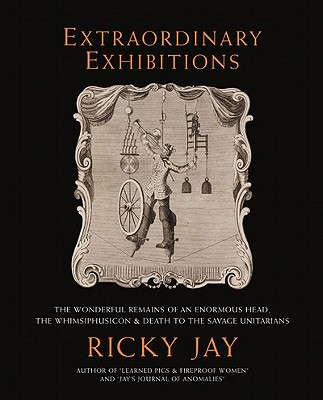 Image for Extraordinary Exhibitions **SIGNED 1st Edition /1st Printing + Photo**  (Broadsides from the Collection of Ricky Jay)