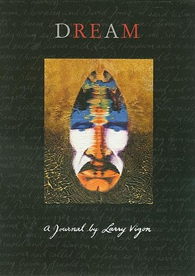 Dream: A Journal by Larry Vigon, Vigon, Larry; Spiegelman, Marvin