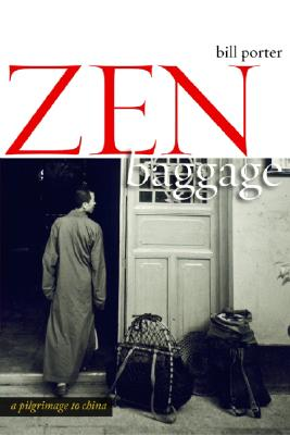 Image for Zen Baggage: A Pilgrimage to China