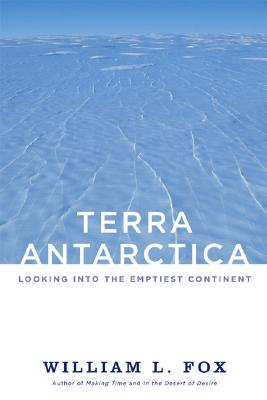 Image for Terra Antarctica: Looking into the Emptiest Continent