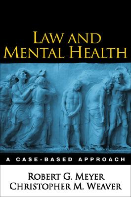 Image for Law and Mental Health: A Case-Based Approach