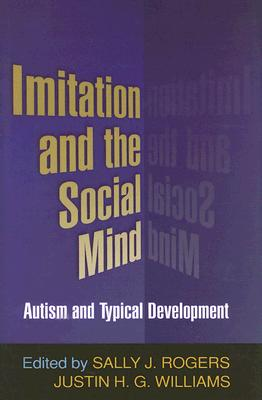 Image for Imitation and the Social Mind: Autism and Typical Development