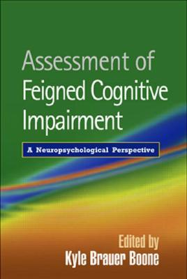 Image for Assessment of Feigned Cognitive Impairment: A Neuropsychological Perspective