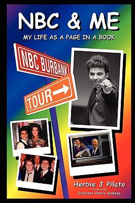 NBC & Me, Pilato, Herbie J.