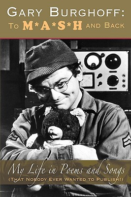 Gary Burghoff: To M*A*S*H and Back, Burghoff, Gary