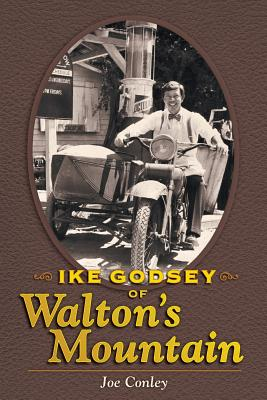 Ike Godsey of Walton's Mountain, Conley, Joe