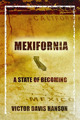 Image for Mexifornia : A State of a Becoming