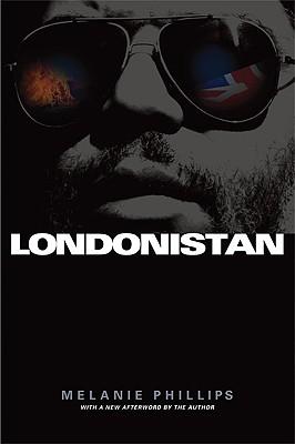 Londonistan, PHILLIPS, Melanie