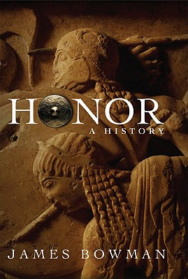 Image for Honor: A History