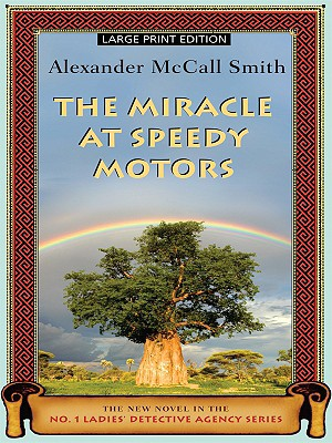 Image for The Miracle At Speedy Motors (large Print edition)