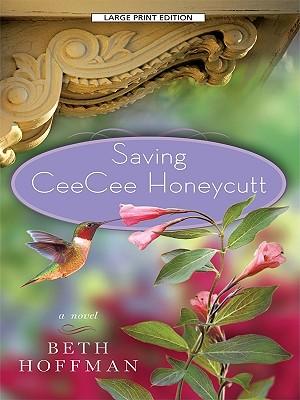 Image for Saving CeeCee Honeycutt (Thorndike Paperback Bestsellers)