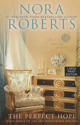 The Perfect Hope  (Large Print), Nora Roberts