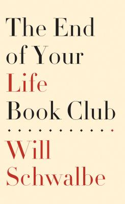 Image for The End Of Your Life Book Club (Basic)