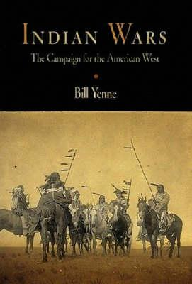 Image for Indian Wars: The Campaign for the American West
