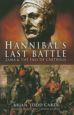 Image for Hannibal's Last Battle: Zama and the Fall of Carthage