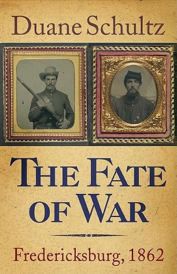 Image for The Fate of War: Fredericksburg, 1862