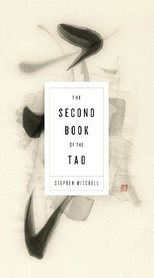The Second Book of the Tao, Stephen Mitchell