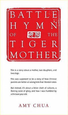 Battle Hymn Of The Tiger Mother, Amy Chua