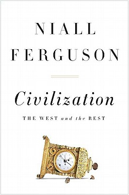 Image for Civilization: The West and the Rest