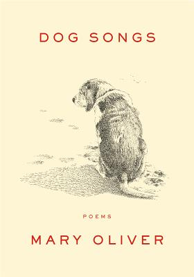 Dog Songs, Mary Oliver