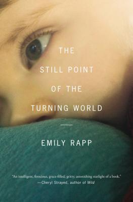 The Still Point of the Turning World, Rapp, Emily