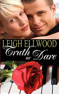 Truth or Dare, Leigh Ellwood
