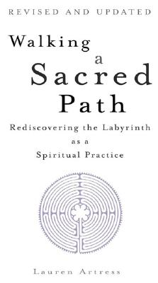 Image for Walking a Sacred Path: Rediscovering the Labyrinth as a Spiritual Practice