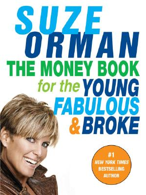 The Money Book for the Young, Fabulous & Broke, Orman, Suze