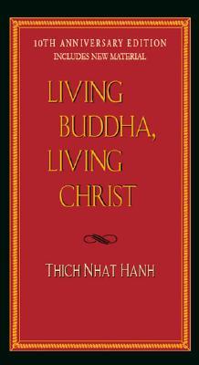 Image for Living Buddha, Living Christ 10th Anniversary Edition
