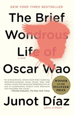 The Brief Wondrous Life of Oscar Wao, Diaz, Junot