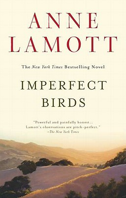 Imperfect Birds: A Novel, Lamott, Anne