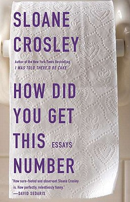How Did You Get This Number, Crosley, Sloane