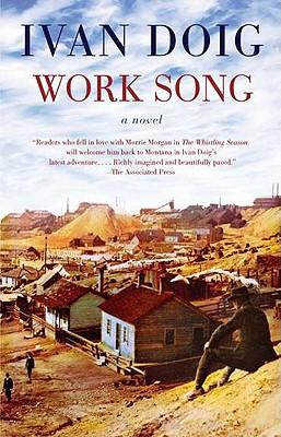 Work Song, Ivan Doig