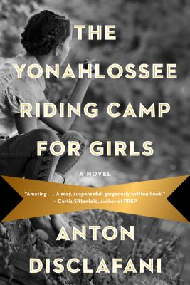 Image for The Yonahlossee Riding Camp for Girls: A Novel