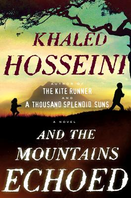 And the Mountains Echoed, Hosseini, Khaled
