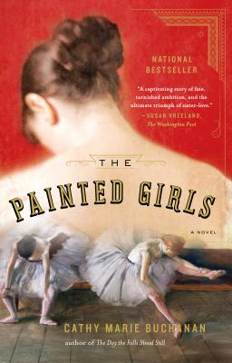 Image for The Painted Girls: A Novel