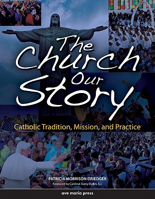 Image for The Church, Our Story