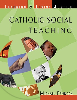 Image for Catholic Social Teaching: Learning & Living Justice