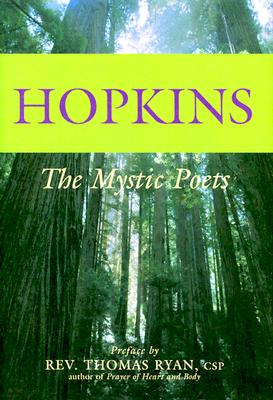 Hopkins: The Mystic Poets (The Mystic Poets Series), GERARD MANLEY HOPKINS