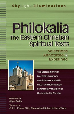 Image for The Philokalia: The Eastern Christian Spiritual Texts: Selections Annotated & Explained