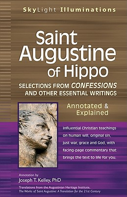 Image for Saint Augustine of Hippo: Selections from Confessions and Other Essential Writings, Annotated & Explained Edition