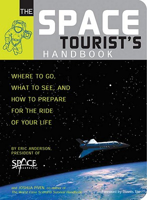 Image for Space Tourists's Handbook: Where to Go, What to See, and How to Prepare For the