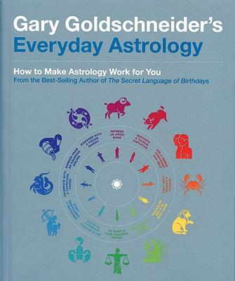 Everyday Astrology, Gary Goldshneiders
