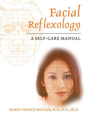 Image for Facial Reflexology: A Self-care Manual