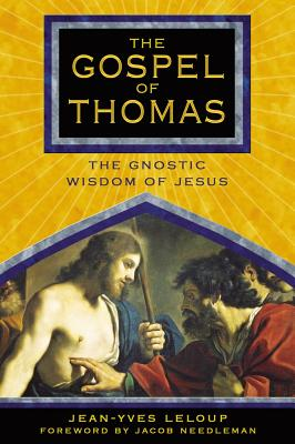 Image for The Gospel of Thomas: The Gnostic Wisdom of Jesus