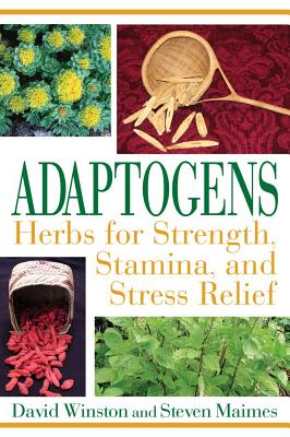 Image for Adaptogens: Herbs for Strength, Stamina, and Stress Relief